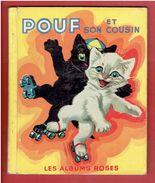 POUF ET SON COUSIN 1953  ILLUSTRATIONS DE P. PROBST LES ALBUMS ROSES HACHETTE - Hachette