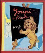 YOUPI A L ECOLE 1955 ILLUSTRATIONS DE P. PROBST LES ALBUMS ROSES HACHETTE - Hachette