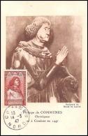 0428/ Carte Maximum (card) France N°767 Philippe De Commynes 14/3/1947 Dernère Date - Cartas Máxima