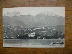 """Carte Assez Rare De 1902 , Lac D'annecy , Château De Duing Et La Tournette """""""" Carte Animée Barque Sur Le Lac """""""" - Duingt"""