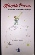 KUCUK PRENS LITTLE PRINCE COLORED Antoine De Saint Exupery TURKISH LANGUAGE - Livres, BD, Revues