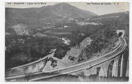 LA MURE - N° 506 - LIGNE FERROVIAIRE - LES VIADUCS DE LOULLA - CPA NON VOYAGEE - La Mure