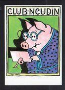 Illustrateur Dessin / ( U )  Tomi Ungerer / Club Neudin N° 41 / Cochon,porc - Ungerer