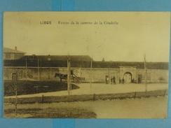 Liège Entrée De La Caserne De La Citadelle - Liege