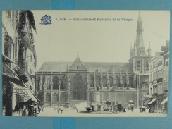 Liège Cathédrale Et Fontaine De La Vierge - Liege