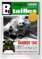 Batailles N°71 KARKOV 42,  Libération Marseille 44, Ardennes Belges 40 Cao Bang 50 - Historia