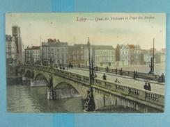 Liège Quai Des Pêcheurs Et Pont Des Arches - Liege