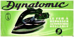 "(Tapp  1)  Buvard  Le Fer A Repasser ""Dynatomic""  (format 24 X 13) - Blotters"