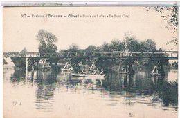 45  ENVIRONS  D' ORLEANS    Olivet  Bords  Du  Loiret  Le  Pont  Cotel   TBE  1T847 - Autres Communes