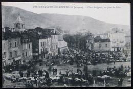 CPA VILLEFRANCHE DE ROUERGUE PLACE SAVIGNAC UN JOUR DE FOIRE - Villefranche De Rouergue