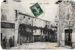 GILHOC  07 ARDECHE  LA PLACE  ECRITE CIRCULEE 1911 - Sonstige Gemeinden