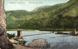 Peru, CHANCHAMAYO, Puente De La Peruvian C. (1910s) Polack-Schneider Postcard - Peru
