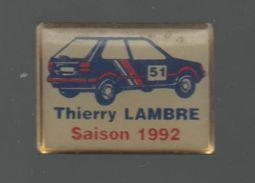 PINS PIN'S AUTO RALLYE THIERRY LAMBRE 1992 PEUGEOT - Car Racing - F1