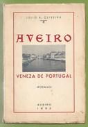 Aveiro - Veneza De Portugal - Poëzie