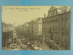 Liège Place Du Marché Hôtel De Ville Et Le Perron - Liege
