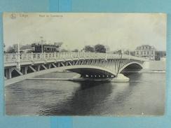 Liège Pont De Commerce - Liege