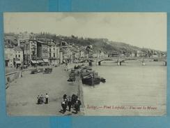 Liège Pont Léopold Vue Sur La Meuse - Liege