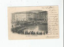 CETTE (SETE HERAULT)  LA PECHE A LA DORADE 1901 - Sete (Cette)