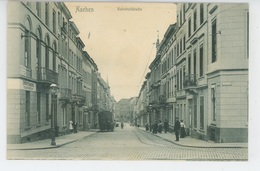 ALLEMAGNE - AACHEN - Bahnhofstrasse - Aachen