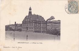 CPA 12 @ DECAZEVILLE @ L'HOTEL De VILLE - Mairie En 1906 - Chirac Editeur - Decazeville