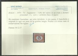 ITALIA REGNO ITALY KINGDOM 1870 - 1874 TASSE TAXES SEGNATASSE POSTAGE DUE CENTESIMI 5c MNH CERTIFICATO - Postage Due