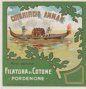 Etichetta Originale FILATURA COTONIFICIO AMMAN Di Pordenone - Filatura Cotone - Non Classificati
