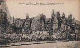 CPA  Villers Cotterets  Guerre 14 18  Rue Soissons - Villers Cotterets