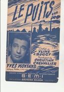 PARTITION  - LE PUITS - PAROLES DE VLINE ET BUGGY - CHANTE PAR YVES MONTAND - 1954 - Partitions Musicales Anciennes