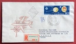 TEMATICA COSMONAUTICA UNGHERIA  PER ESPERIMENTO SATELLITE RUSSO 1959 BUSTA RACCOMANDATA VIAGGIATA BUDAPEST - NAPOLI - Fotografia