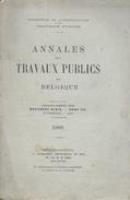 Annales Es Travaux Publics De Belgique. 1898. - Livres, BD, Revues