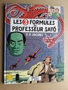 Blake Et Mortimer Les 3 Formules Du Professeur. Sato T1 (Réédition Mars 1990) - Blake Et Mortimer