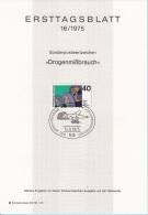"Germania 1975 Sc. 1200 Ersttagsblatt N. 16 ""Drogenmibbrauch""  FDC  Sheet Droga - Droga"