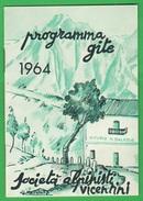 Vicenza ALPINISTI Vicentini Programma Gite 1964 - Programmi
