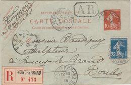 Entier Semeuse 10 C / 1913 / Recommandé + AR / Complément Semeuse 25 C / 25 Montferrand Le Château / Doubs - Entiers Postaux