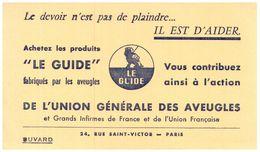 G Gu/ Buvard  Le Guide Union Générale Des Aveugles  (Format 21 X 13.5)  (N= 1) - Blotters