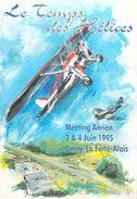 [91] Essonne > CERNY/ La Ferte Alais MEETING AERIEN 3 Et 4 Juin 1995  Le Temps Des Hélices (avion Aviation)  PRIX FIXE - La Ferte Alais