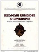 Medaglie Religiose A Cisternino - Arte, Antiquariato