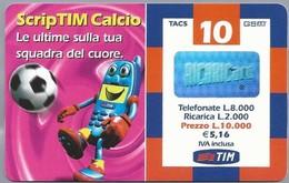 IT.- TIM. RICARICARD. TELECOM ITALIA LIRE 10.000. € 5.16. Scrip TIM Calcio. Le Ultime Sulla Tua Squadra Del Cuo. 2 Scans - GSM-Kaarten, Aanvulling & Voorafbetaald