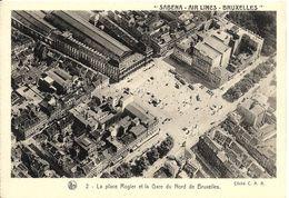 Bruxelles (1210) : Vue Aérienne De La Place Rogier Et De L'ancienne Gare Du Nord De Bruxelles (SABENA Air Lines). CPA. - Chemins De Fer, Gares