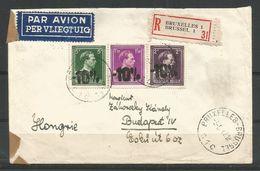 1946 - -10% - COB 724 B,D Et F Sur SUPERBE LETTRE RECOMMANDEE PAR AVION - ENVOI De BRUXELLES  Vers HONGRIE Le 05/05/47 - 1946 -10%