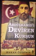 Abdulhamid'i Deviren Kursun Hakan Ozdemir Türkce Osmanli Tarihi - Books, Magazines, Comics