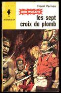 """"""" Les 7 Croix De Plomb """", Par Henri VERNES - E.O. MJ N° 246. - Marabout Junior"""