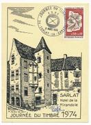 "FRANCE => Carte Locale ""Journée Du Timbre"" 1974 - SARLAT LA CANEDA - Timbre Centre De Tri - Journée Du Timbre"