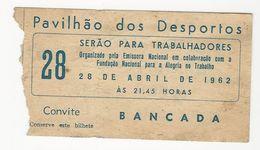 Ticket * Portugal * 1962 * Pavilhão Dos Desportos * Serão Para Trabalhadores - Tickets - Vouchers