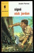 """ Signé Nick JORDAN "", Par Jean PAULIN - E.O. MJ N° 256 - Espionnage. - Marabout Junior"