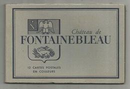 Cp , Château De FONTAINEBLEAU , Ed. : Draeger , 2 Scans , CARNET DE 12 CARTES POSTALES - Fontainebleau