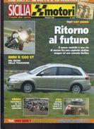 X SICILIA MOTORI 5/2005 Sulle Rotte Di Florio Test Fiat Croma Volvo S40 Ssangyoung - Engines
