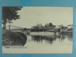 Liège Le Pont Suspendu - Liege