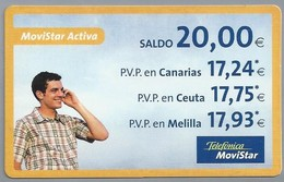 ES.- INTERNATIONAL PHONECARD - Telefonica. MoviStar Activa. Saldo 20,00 €. - 2 Scans. - Spanje