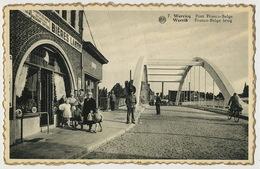 Werviq Pont Franco Belge Douanes Customs  Pub Biere Labor Mons Quelques Plis - Wervik
